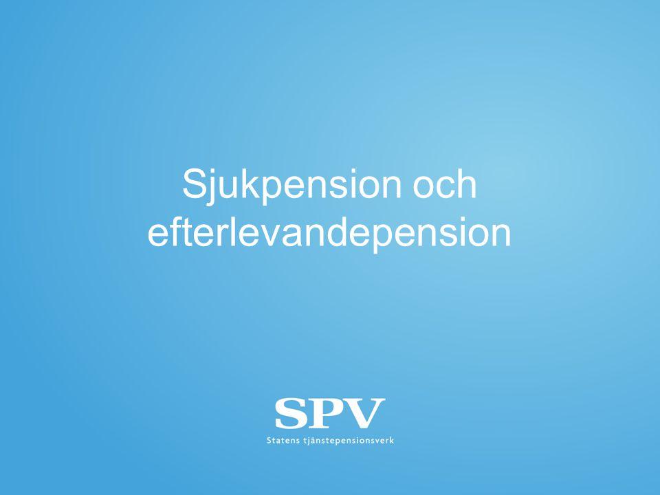 Sjukpension och efterlevandepension