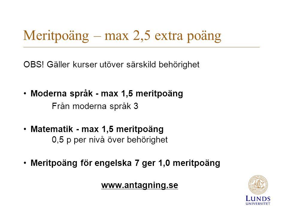 Meritpoäng – max 2,5 extra poäng OBS.