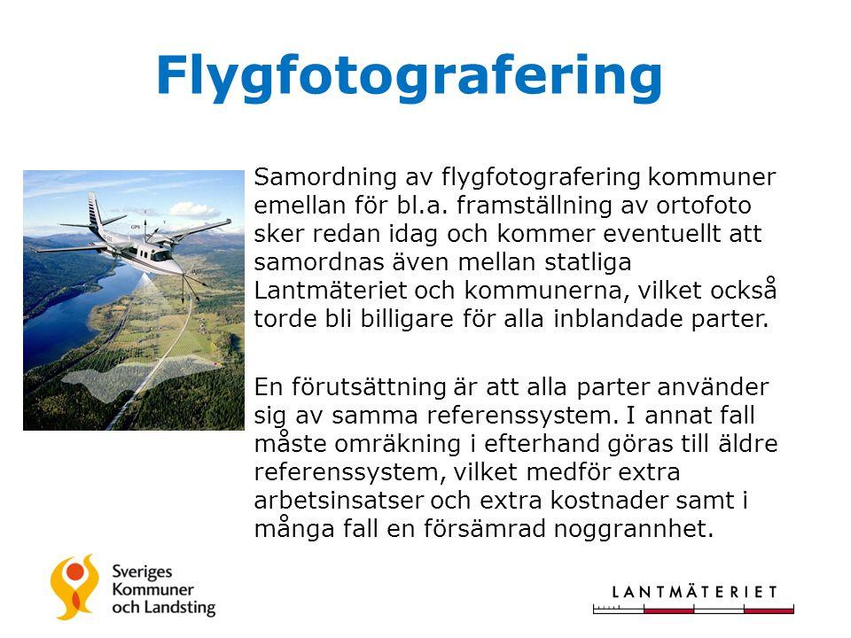 Flygfotografering Samordning av flygfotografering kommuner emellan för bl.a.
