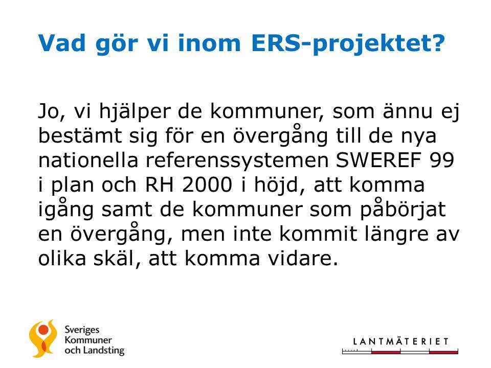 Vad gör vi inom ERS-projektet.