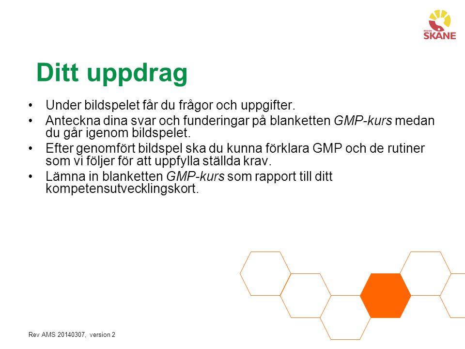 Rev AMS 20140307, version 2 GMP Då tex.