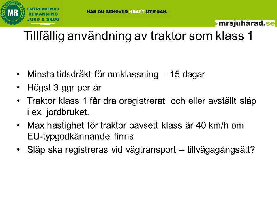 Registrera in släp för trafikbeskattning •Anmälan på www.transportstyrelsen.se om ursprungskontroll.
