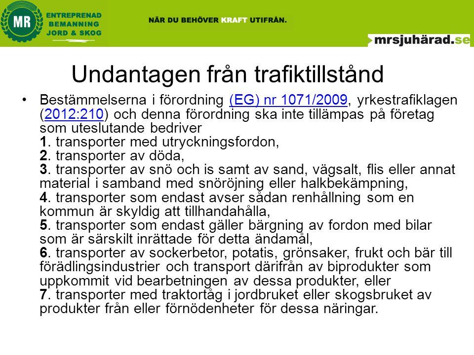 Trafiktillståndspliktiga •1.