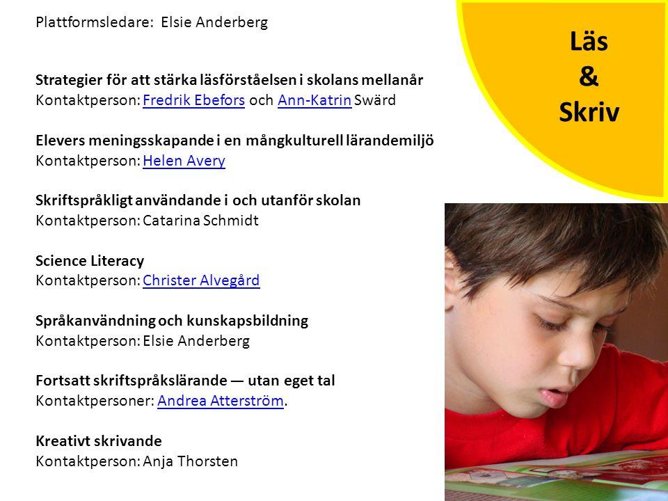 Läs & Skriv Strategier för att stärka läsförståelsen i skolans mellanår Kontaktperson: Fredrik Ebefors och Ann-Katrin SwärdFredrik EbeforsAnn-Katrin E