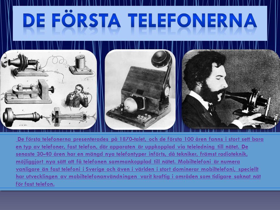 De första telefonerna presenterades på 1870-talet, och de första 100 åren fanns i stort sett bara en typ av telefoner, fast telefon, där apparaten är uppkopplad via teleledning till nätet.