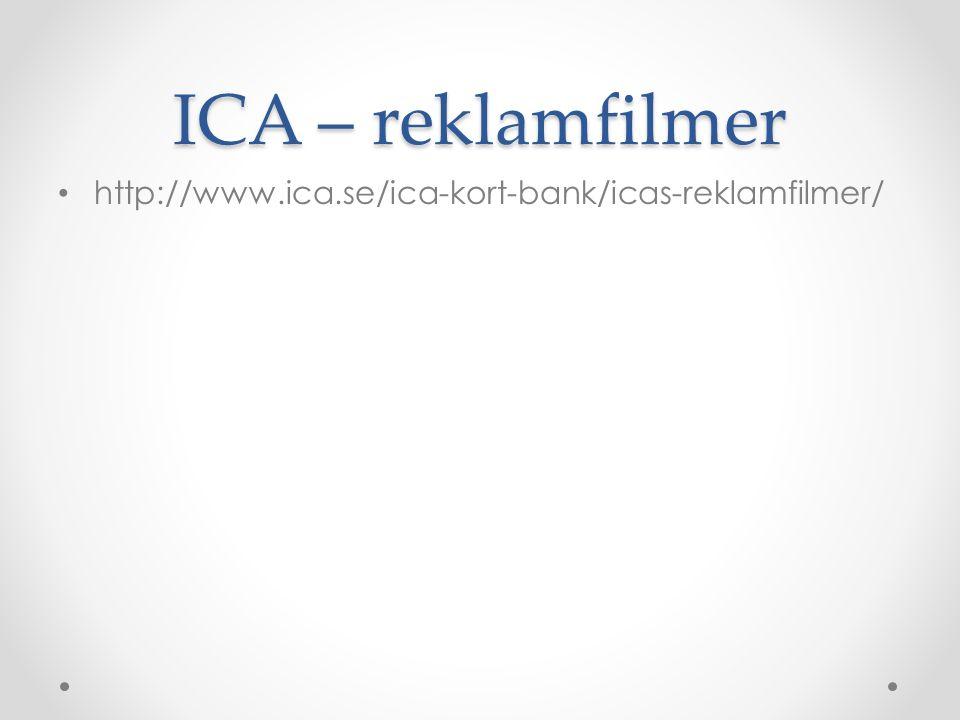 ICA – reklamfilmer • http://www.ica.se/ica-kort-bank/icas-reklamfilmer/
