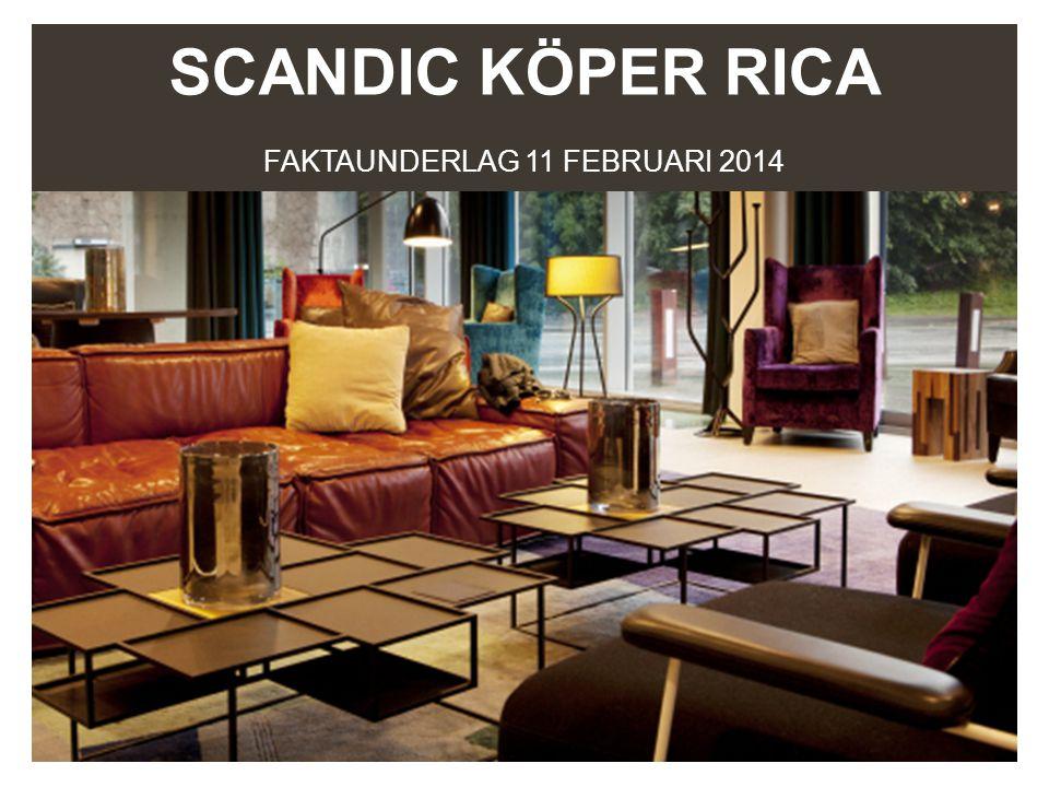 SCANDIC KÖPER RICA FAKTAUNDERLAG 11 FEBRUARI 2014
