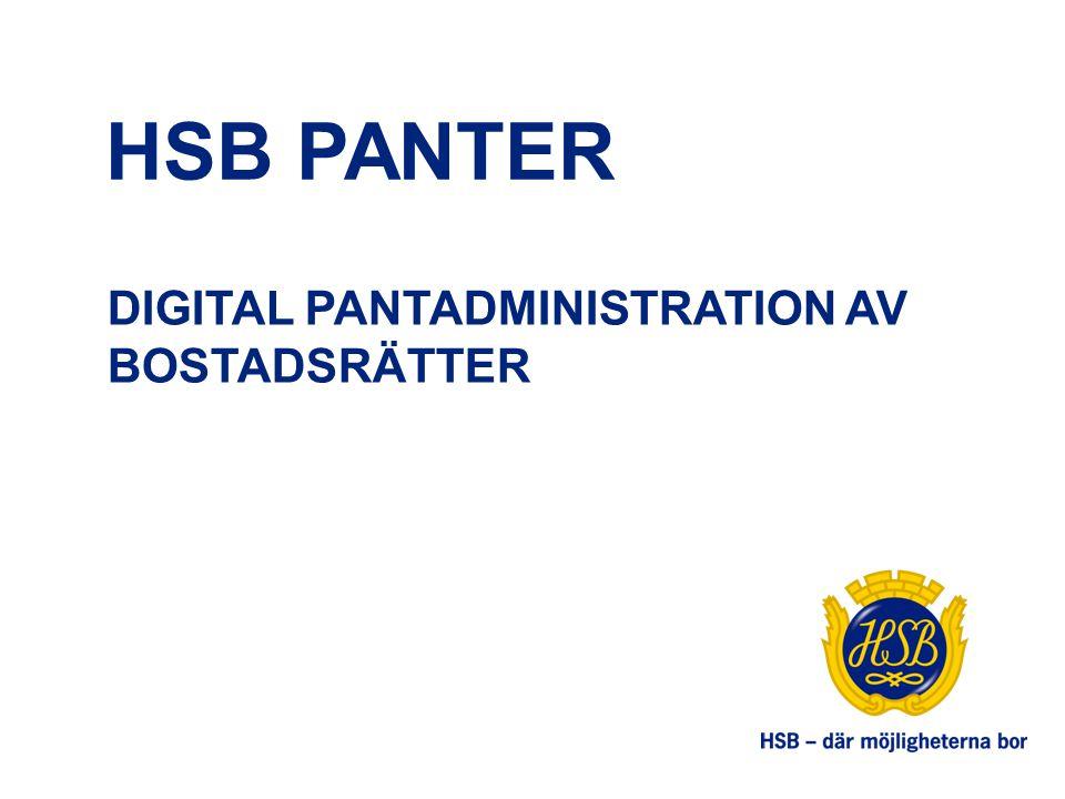 HSB PANTER DIGITAL PANTADMINISTRATION AV BOSTADSRÄTTER