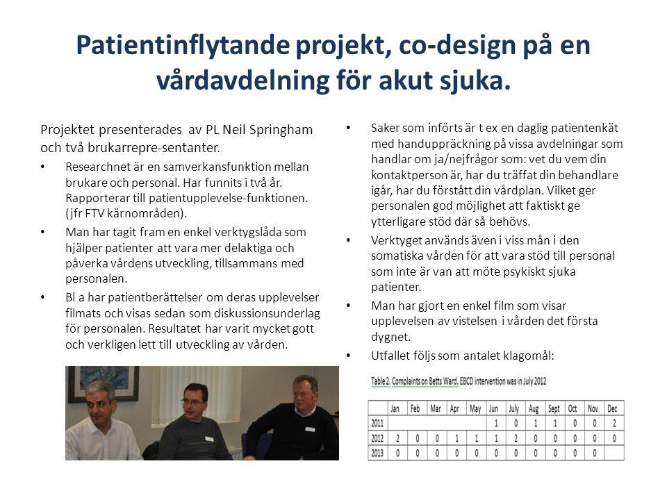Patientinflytande projekt, co-design på en vårdavdelning för akut sjuka.