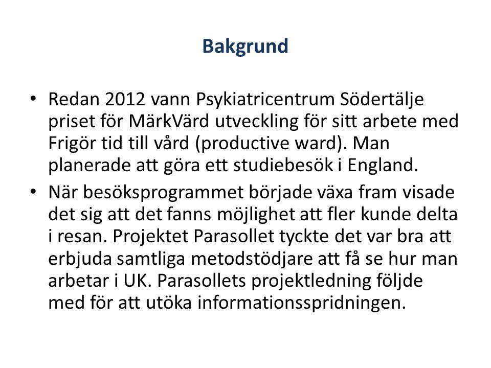 Bakgrund • Redan 2012 vann Psykiatricentrum Södertälje priset för MärkVärd utveckling för sitt arbete med Frigör tid till vård (productive ward).