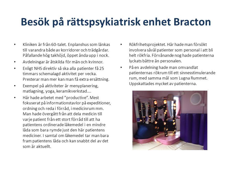 Besök på rättspsykiatrisk enhet Bracton • Kliniken är från 60-talet.