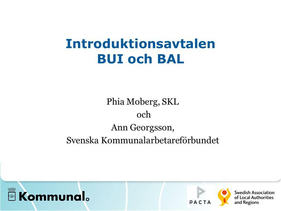 Introduktionsavtalen BUI och BAL Phia Moberg, SKL och Ann Georgsson, Svenska Kommunalarbetareförbundet
