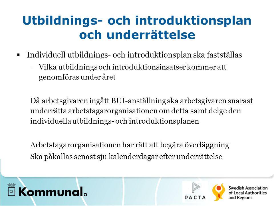 Utbildnings- och introduktionsplan och underrättelse  Individuell utbildnings- och introduktionsplan ska fastställas - Vilka utbildnings och introduk