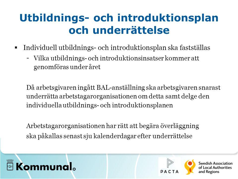 Utbildnings- och introduktionsplan och underrättelse  Individuell utbildnings- och introduktionsplan ska fastställas - Vilka utbildnings- och introdu