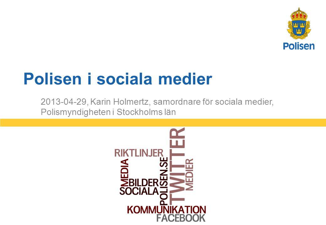 2 Polismyndigheten i Stockholms län 2013-04-29 Stockholmspolisen i de sociala medierna •Cirka 60 kanaler •De flesta sköts av den lokala närpolisen •Totalt drygt 200 000 följare •Även information om volontärer, hundenheten, sjöpolisen mfl.