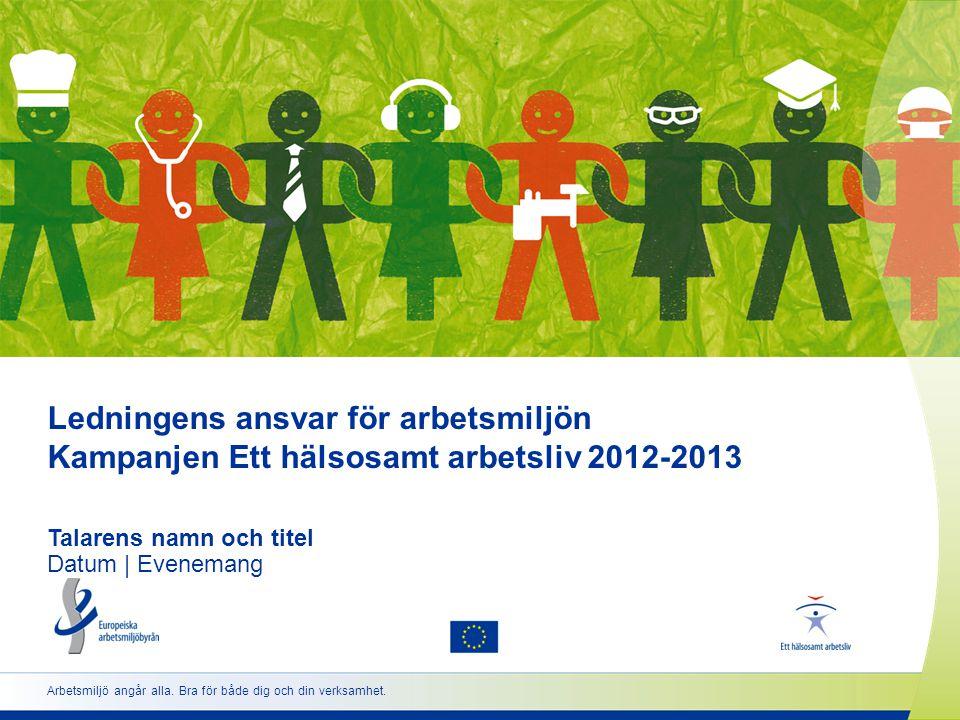 www.healthyworkplaces.eu •Kampanjen startar18 april 2012 •Europeiska arbetsmiljöveckoroktober 2012 och 2013 •Utdelning av pris för god arbetsmiljöpraxisapril 2013 •Toppmöte om Ett hälsosamt arbetslivnovember 2013 22 Viktiga datum