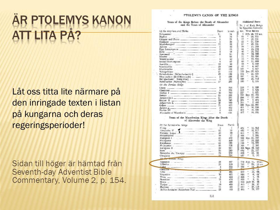 Sidan till höger är hämtad från Seventh-day Adventist Bible Commentary, Volume 2, p. 154. Låt oss titta lite närmare på den inringade texten i listan