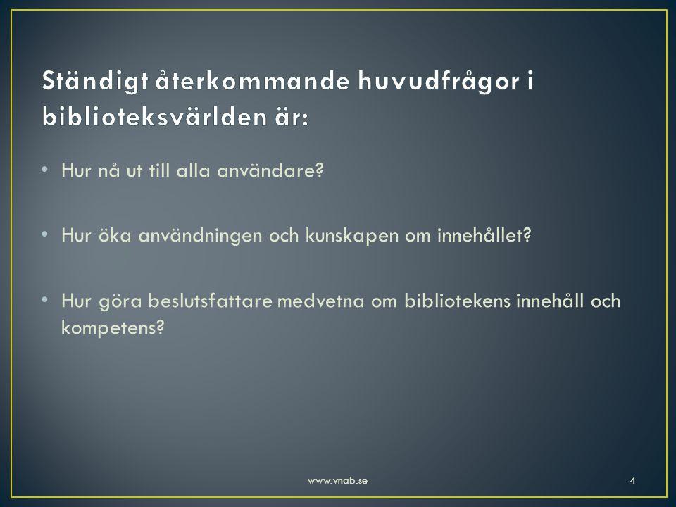 • Töntigt? • Modernt? • Gammaldags? • Solidariskt? • Kreativt? • Byråkratiskt? 15www.vnab.se