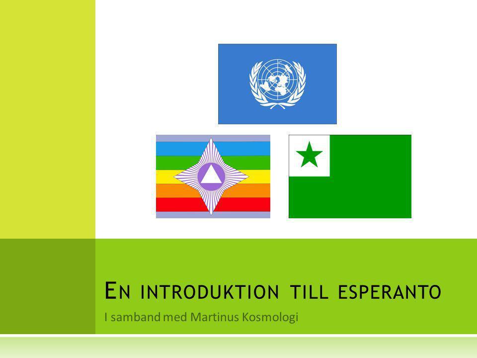 P ROGRAMÖVERBLICK (F ÖRSTA TIMMEN )  Kort om Martinus och hans verk  Martinus-citat om esperanto och Zamenhof  Om Zamenhof, hans projekt och drömmar  Grunden för ett kommande världssamfund  Vad vi gillar med esperanto  Engelska och esperanto tillsammans.