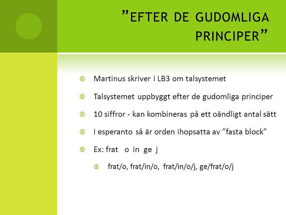 """"""" EFTER DE GUDOMLIGA PRINCIPER """"  Martinus skriver i LB3 om talsystemet  Talsystemet uppbyggt efter de gudomliga principer  10 siffror - kan kombin"""