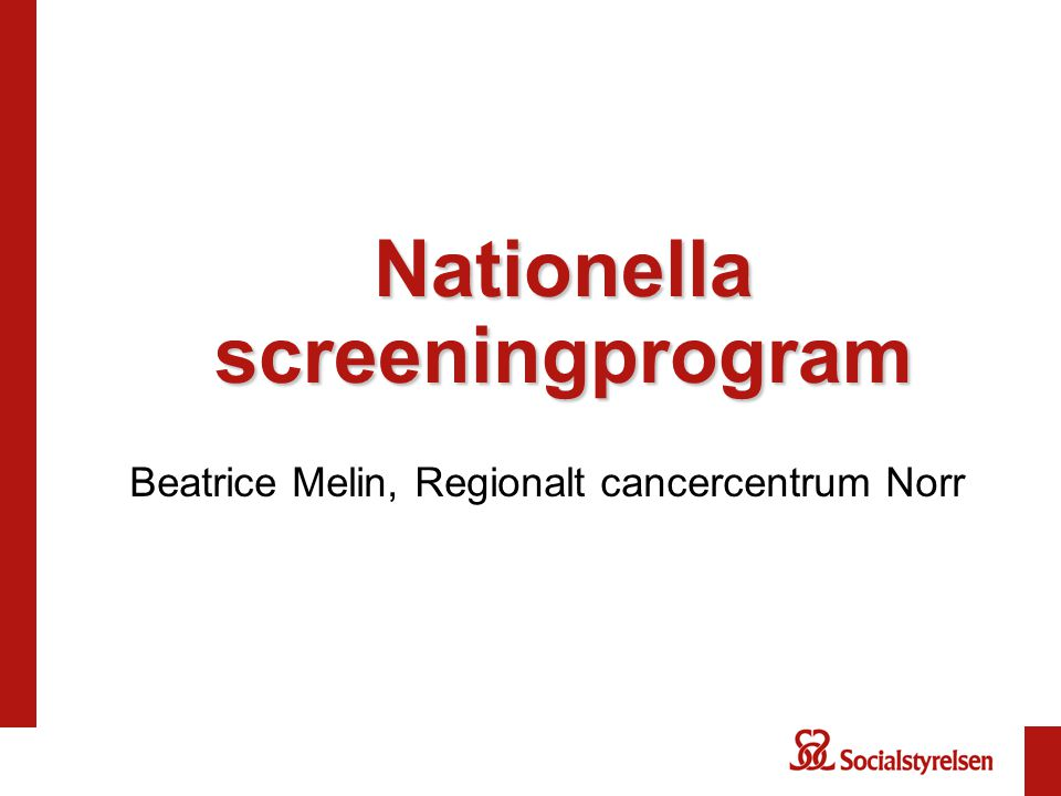Nationella screeningprogram Beatrice Melin, Regionalt cancercentrum Norr