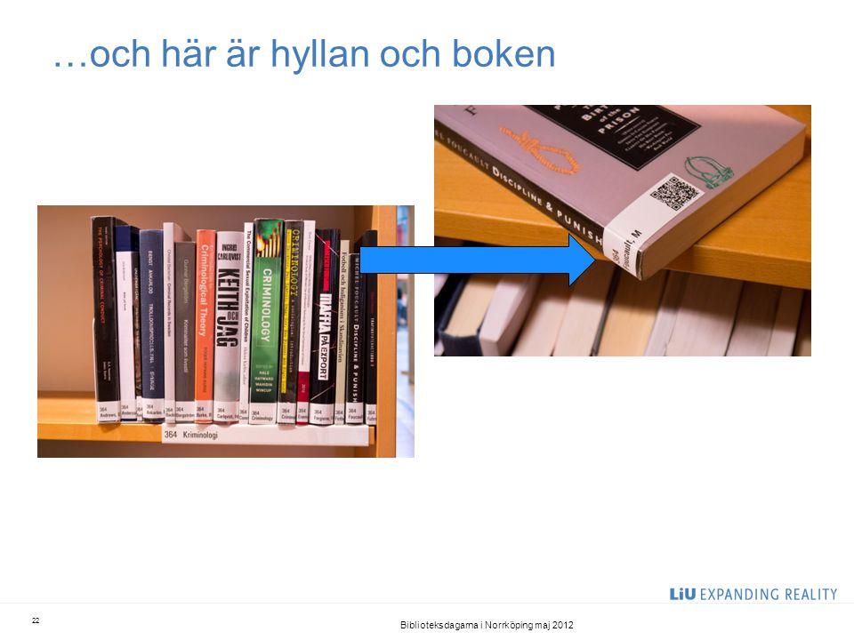 …och här är hyllan och boken Biblioteksdagarna i Norrköping maj 2012 22