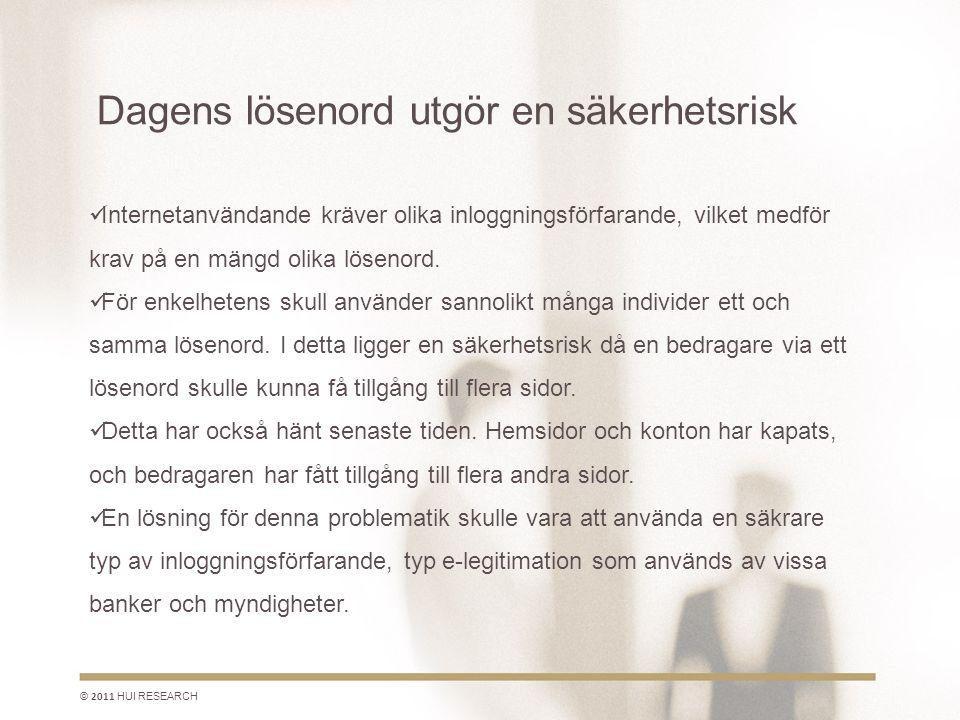 Svensk Handel ses som den mest naturliga part att fungera som administratör © 2011 HUI RESEARCH Som andra aktörer nämns Trygg e-handel och Svensk distanshandel