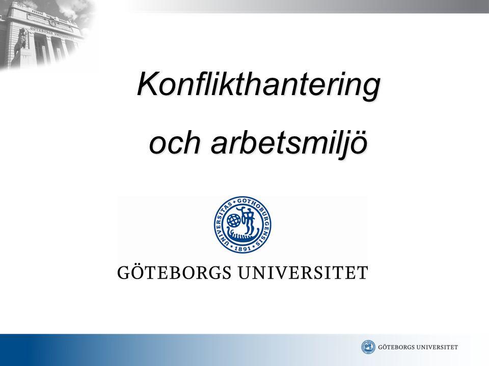 Konflikthantering vid GU - några slutsatser baserade på resultatet från Arbetsmiljöbarometern
