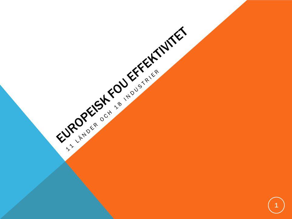EUROPEISK FOU EFFEKTIVITET 11 LÄNDER OCH 18 INDUSTRIER 1