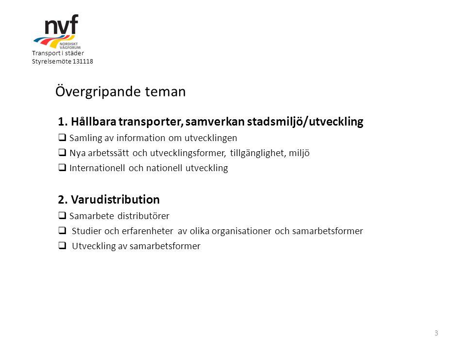 Transport i städer Styrelsemöte 131118 1.