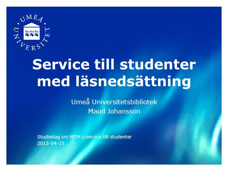 Vad kan Umeå Universitet erbjuda.