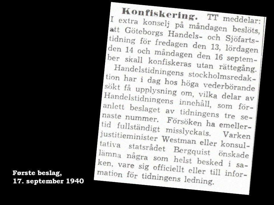 Første beslag, 17. september 1940