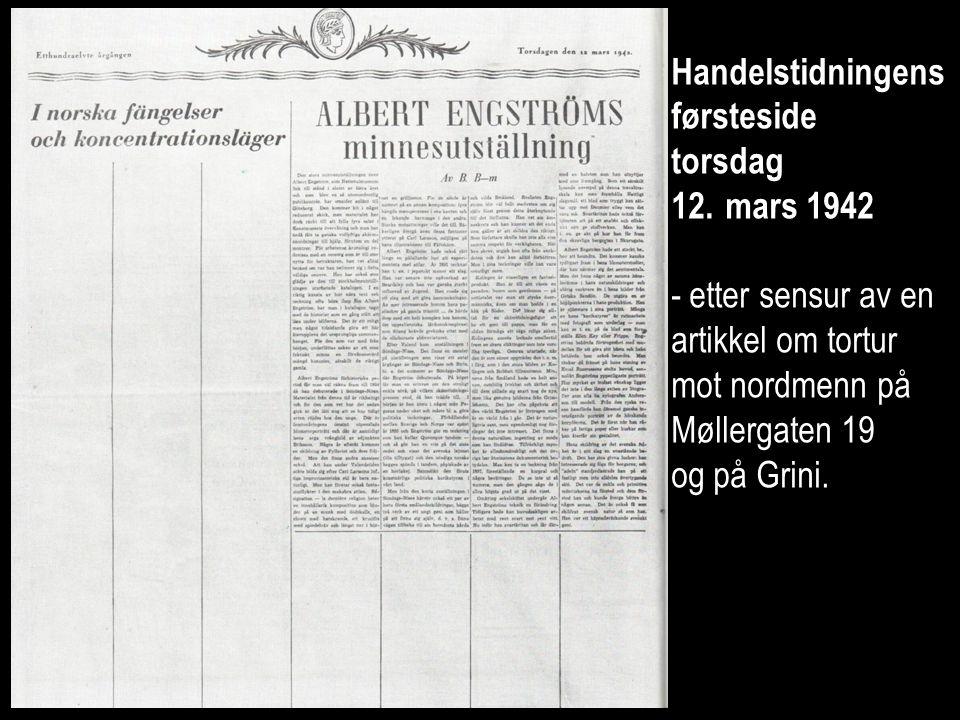 Handelstidningens førsteside torsdag 12.mars 1942 - etter sensur av en artikkel om tortur mot nordmenn på Møllergaten 19 og på Grini.