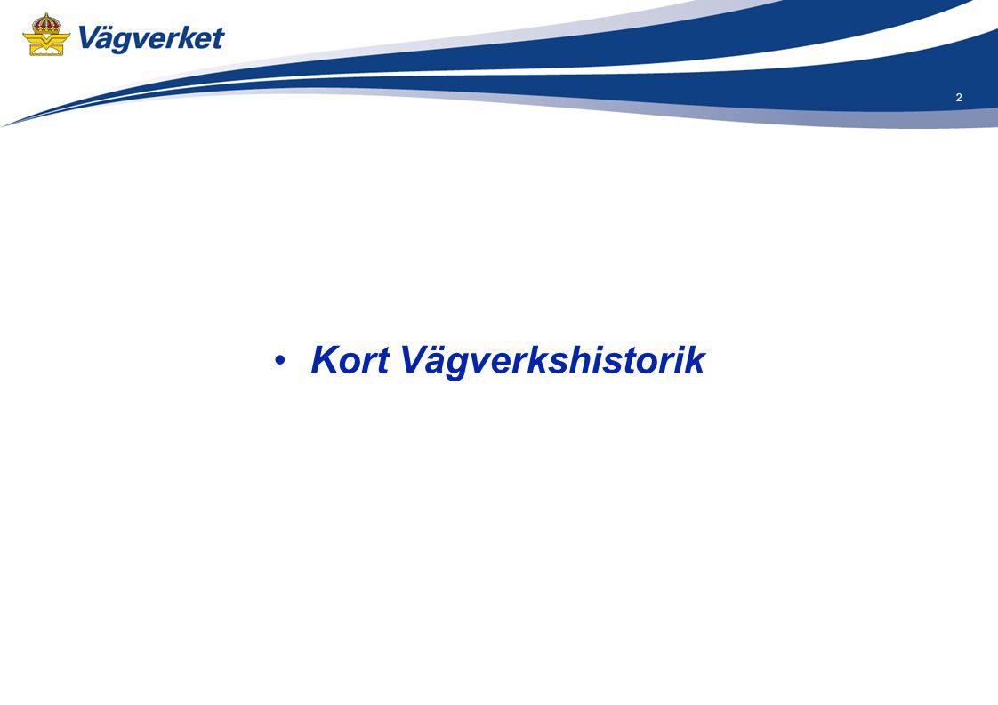 3 - Medeltid och Vasatid Skyldigheten att hålla väg låg ligger på de olika jordägarna - År 1666 Statsmakten försöker skapa en central ledning för väghållningen Den förste och den ende riksvägmästaren utnämndes den 15 dec 1666.