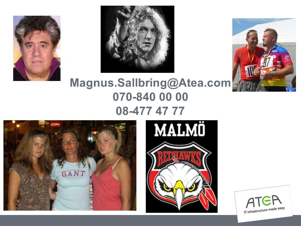 Magnus.Sallbring@Atea.com 070-840 00 00 08-477 47 77