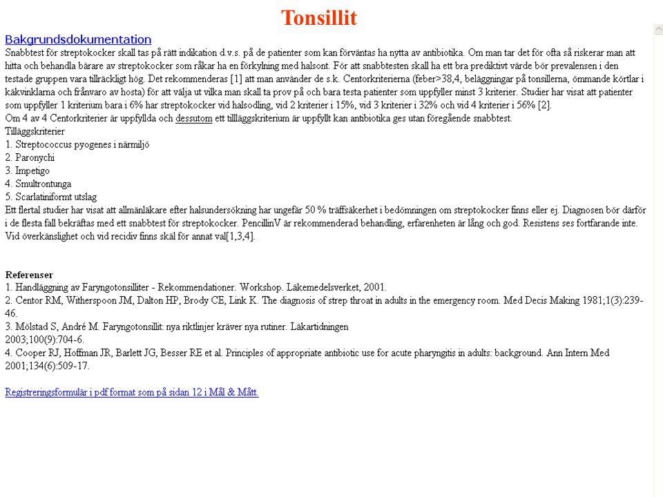 Registreringsformulär för journalgenomläsningen Summera och skriv in i inmatningsformuläret i pvkvalitet Tonsillit