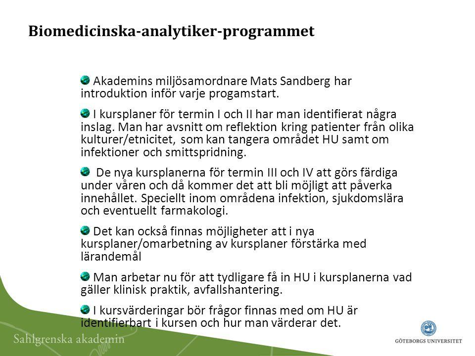 Biomedicinska-analytiker-programmet Akademins miljösamordnare Mats Sandberg har introduktion inför varje progamstart.