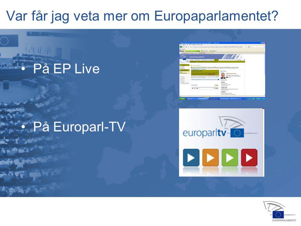 13 jan 2004 14 feb 20064 apr 2006 24 jul 2006 25 jul 2006 22 nov 200516 feb 2006 23 okt 2006 15 nov 2006 12 dec 2006 •På MySpace Var får jag veta mer om Europaparlamentet.