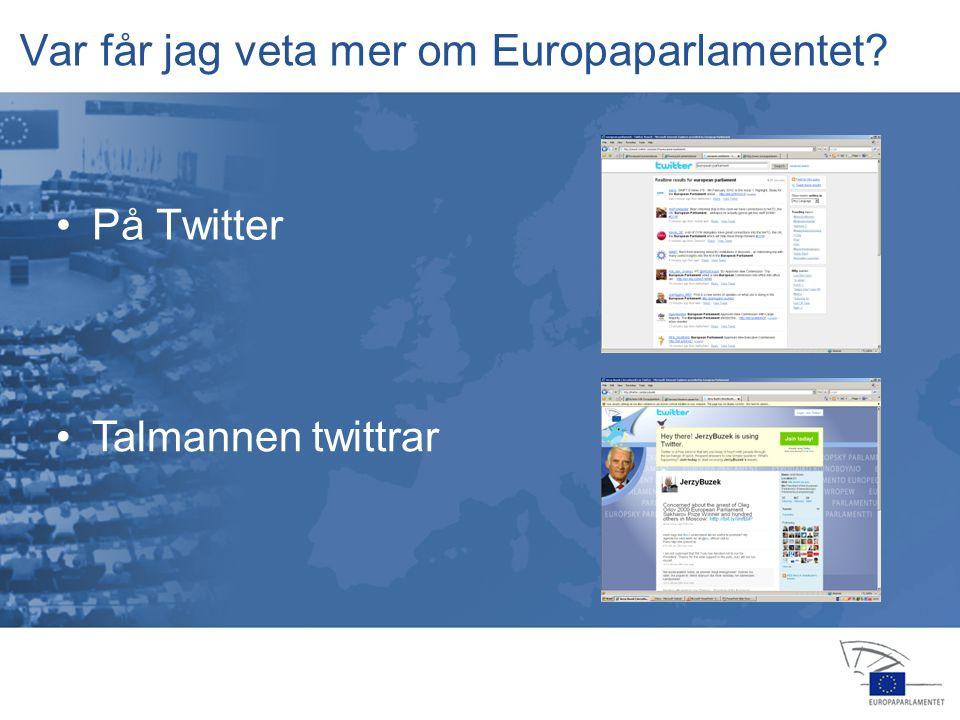 13 jan 2004 14 feb 20064 apr 2006 24 jul 2006 25 jul 2006 22 nov 200516 feb 2006 23 okt 2006 15 nov 2006 12 dec 2006 Europaparlamentet Informationskontoret i Sverige Regeringsgatan 65, 6 tr.