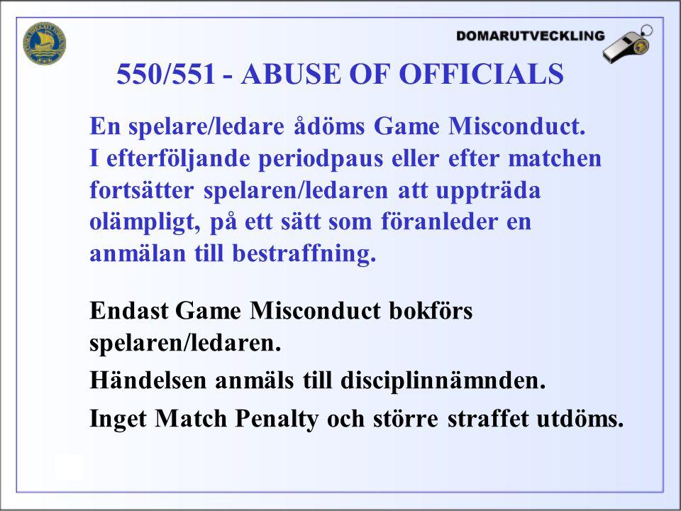 En spelare/ledare ådöms Game Misconduct.