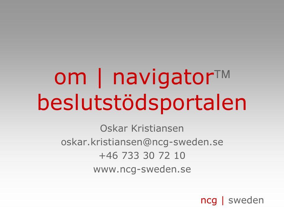 ncg | sweden om | navigator beslutstödsportalen www.ncg-sweden.se