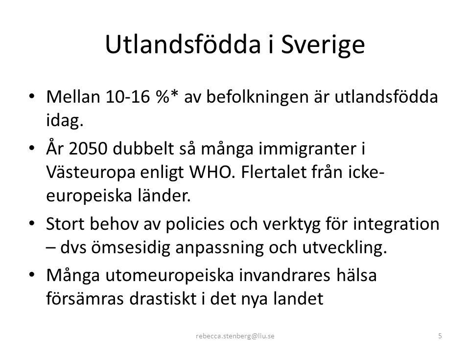 Utlandsfödda i Sverige • Mellan 10-16 %* av befolkningen är utlandsfödda idag.