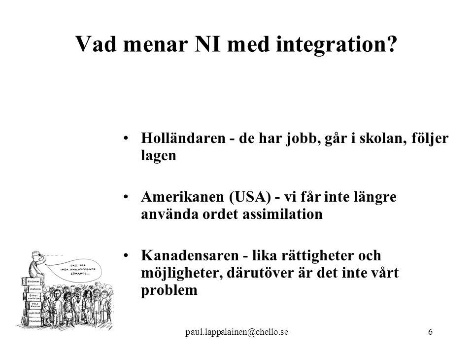 6 Vad menar NI med integration.