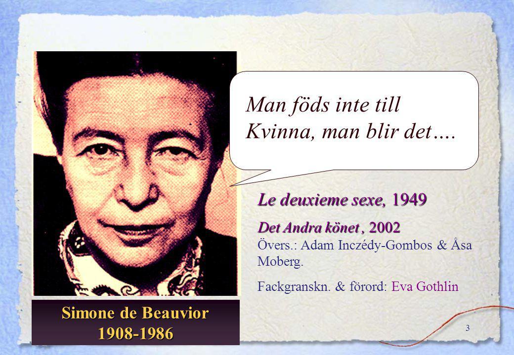 2 1978 Kvinno- historia Könsrolls- forskning Genus-Vetenskap Gender studies KvinnoforskningKvinnohistoriaKvinnolitteratur…. Genus Jämställdhetsforskni