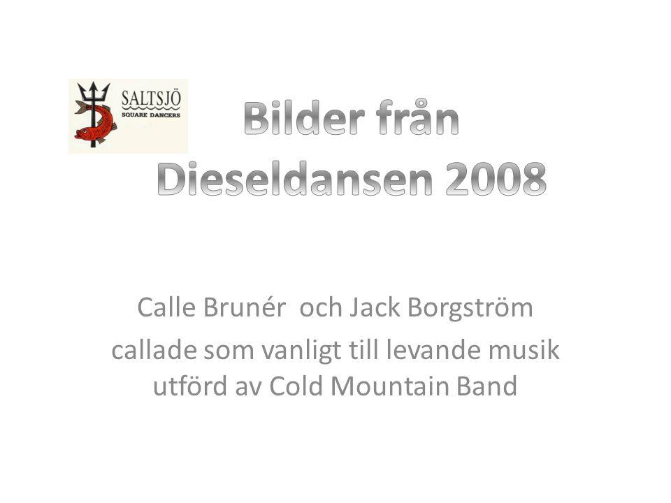 Calle Brunér och Jack Borgström callade som vanligt till levande musik utförd av Cold Mountain Band