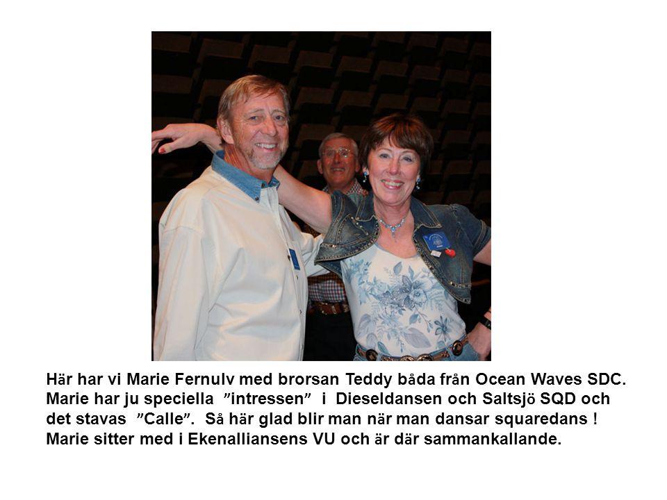 """H ä r har vi Marie Fernulv med brorsan Teddy b å da fr å n Ocean Waves SDC. Marie har ju speciella """" intressen """" i Dieseldansen och Saltsj ö SQD och d"""