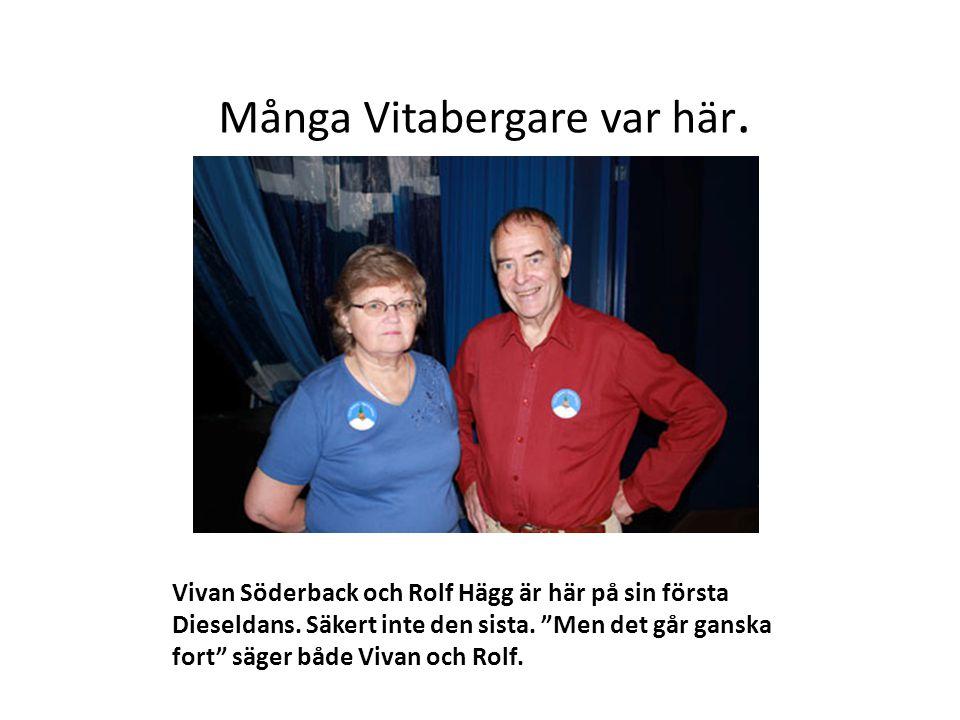 """Många Vitabergare var här. Vivan Söderback och Rolf Hägg är här på sin första Dieseldans. Säkert inte den sista. """"Men det går ganska fort"""" säger både"""