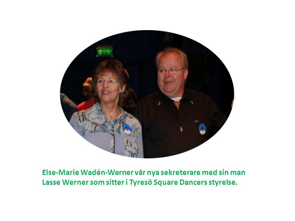 Else-Marie Wadén-Werner vår nya sekreterare med sin man Lasse Werner som sitter i Tyresö Square Dancers styrelse.