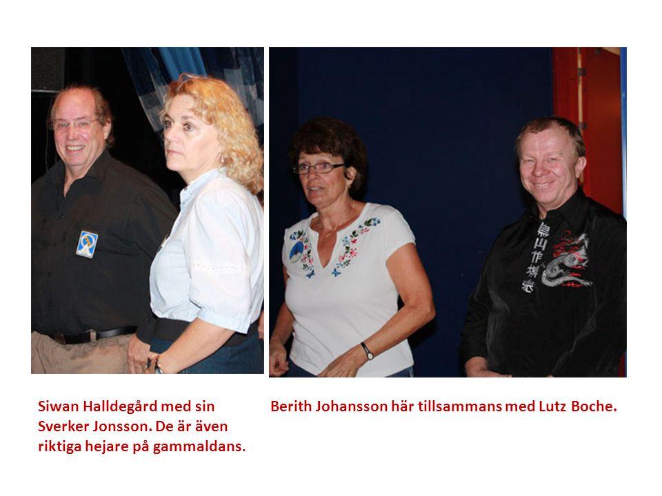 Siwan Halldegård med sin Sverker Jonsson. De är även riktiga hejare på gammaldans. Berith Johansson här tillsammans med Lutz Boche.