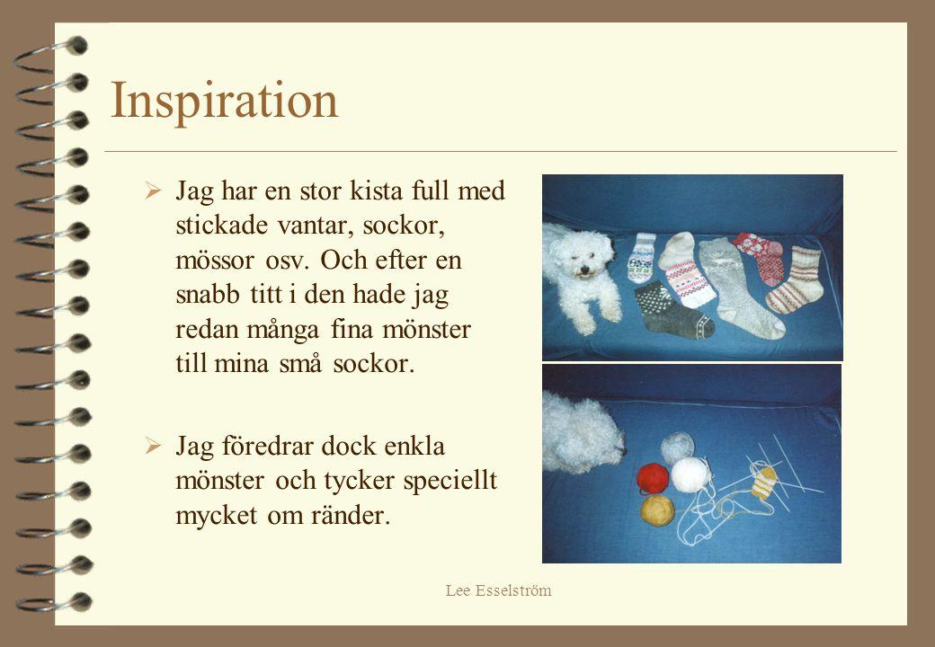 Lee Esselström Inspiration  Jag har en stor kista full med stickade vantar, sockor, mössor osv. Och efter en snabb titt i den hade jag redan många fi